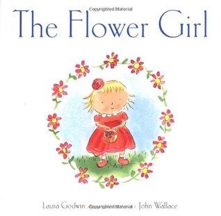 The Flower Girl by Laura Godwin