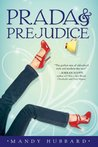 Prada & Prejudice by Mandy Hubbard