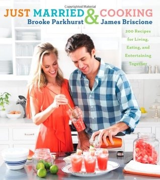 Just Married and Cooking by Brooke Parkhurst