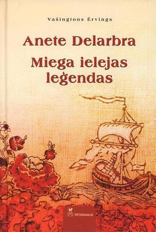 Anete Delabra. Miega ielejas leģendas