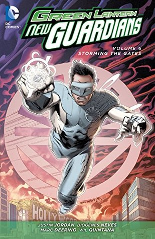 Green Lantern: New Guardians Vol. 6: Storming the Gates