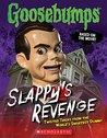 Goosebumps The Movie: Slappy's Revenge