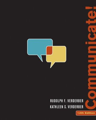Communicate! by Rudolph F. Verderber
