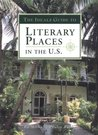 The Ideals Guide to Literary Places in the U.S.