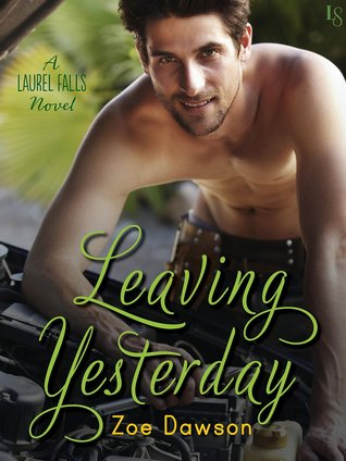 Leaving Yesterday (Laurel Falls, #1)
