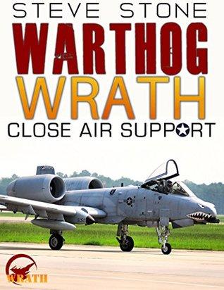 Warthog Wrath: Close Air Support in Afghanistan: Fairchild Republic A10 Thunderbolt II