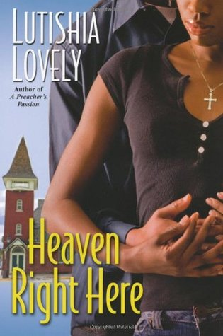 Heaven Right Here by Lutishia Lovely
