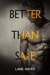 Download Better Than Safe (Better Than, #4)