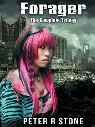 The Complete Forager Trilogy
