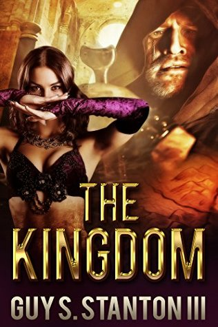 The Kingdom by Guy S. Stanton III