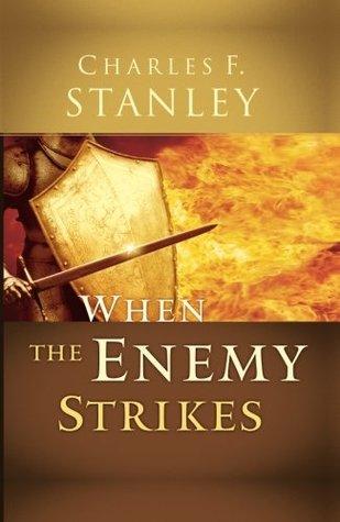 When the Enemy Strikes: The Keys to Winning Your Spiritual Battles EPUB