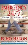 EMERGENCY 24/7: NURSES OF THE EMERGENCY ROOM