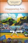 Disappearing Acts (Secrets of Mary's Bookshop, #11)