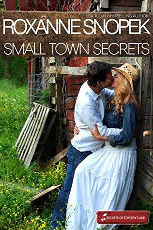 Small Town Secrets (Secrets of Cherry Lake #1; Sweetheart Hunters)
