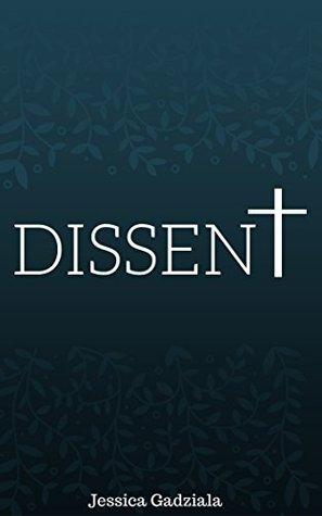 Dissent (Scars #2)