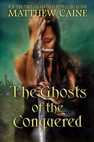 The Ghosts of the Conquered (The Aspect Cycle Book One): An Epic Sword and Sorcery Fantasy Series