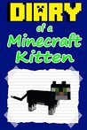 Minecraft: Nether Kitten: Book 1 (An unofficial Minecraft book)