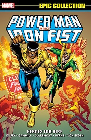 Power Man & Iron Fist Epic Collection Vol. 1: Heroes for Hire
