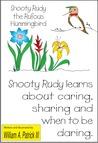 Snooty Rudy the Rufous Hummingbird
