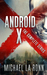 Android X: The Complete Series (Android X #1-3)
