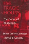Five Tragic Hours by James Lee McDonough