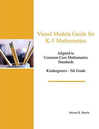 Visual Models Guide for K-5 Mathematics