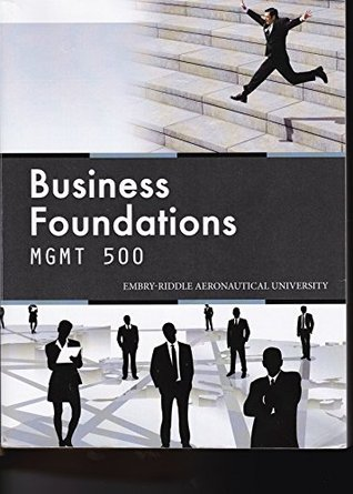 Business Foundations MGMT 500 Embry Riddle Aero Univ