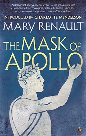 The Mask of Apollo: A Virago Modern Classic