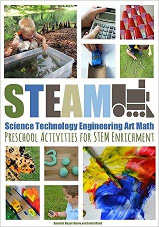 STEAM: Preschool Activities for STEM Enrichment by Jamie Hand