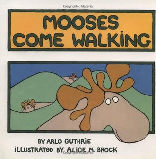 Mooses Come Walking