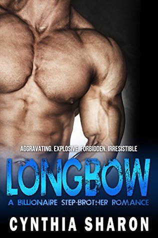 longbow-a-billionaire-stepbrother-with-benefits-romance-my-stepbrother-s-keeper-book-4