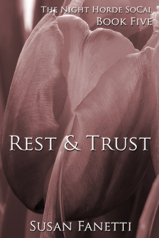 Rest & Trust (The Night Horde SoCal, #5)