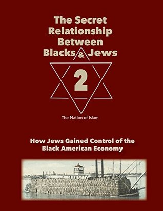 The Secret Relationship Between Blacks and Jews, Second Edition (Volume 2)