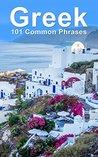 Greek: 101 Common...