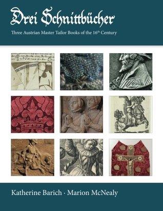 Drei Schnittbeucher: Three Austrian Master Tailor Books of the 16th Century