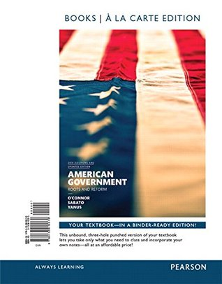 American Government, 2014 Election Edition, Books a la Carte Edition Plus REVEL -- Access Card Package (12th Edition)