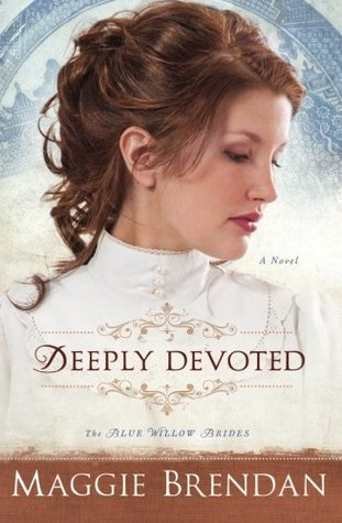 Deeply Devoted(The Blue Willow Brides 1)