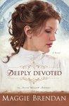 Deeply Devoted by Maggie Brendan