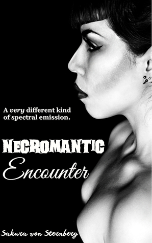 Necromantic Encounter by Sakura von Sternberg