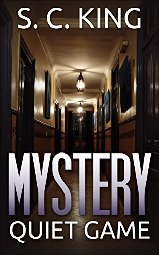 Mystery: Quiet Game