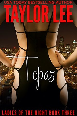 Topaz: Book 3 Ladies of the Night Series