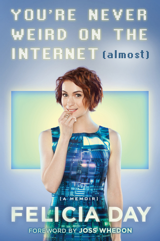 You're Never Weird on the Internet (Almost) Book Cover