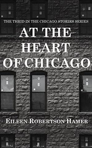 At the Heart of Chicago: The third in the Chicago Stories Series Descargar ebook formato chm