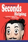 Seconds Helping A Drawing Assistants Memoir Comic