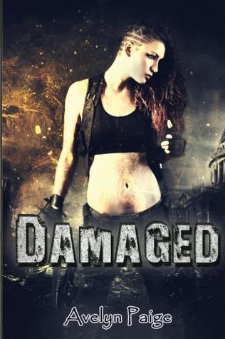 Damaged by Avelyn Paige