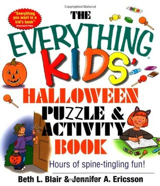 The Everything Kids' Halloween Puzzle And Activity Book: Mazes ...