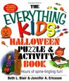 The Everything Kids' Halloween Puzzle And Activity Book: Mazes, Activities, And Puzzles for Hours of Spine-tingling Fun