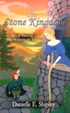 The Stone Kingdom (The Wilderhark Tales, #2)