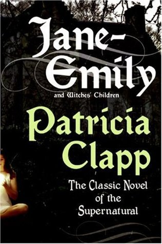 Jane-Emily, and Witches' Children by Patricia Clapp