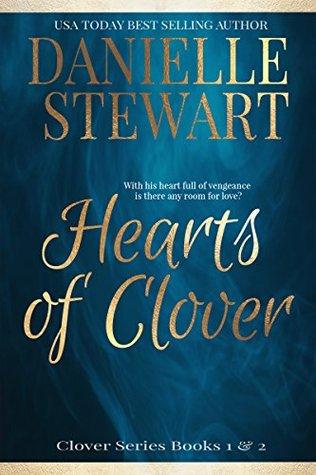 Hearts of Clover: Half My Heart & Change My Heart (Clover #1-2)